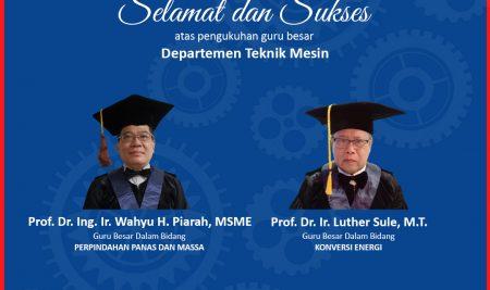 Pengukuhan Guru Besar Dept. Teknik Mesin UNHAS (Prof. Wahyu dan Prof. Luther)